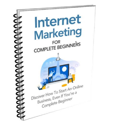 Internet Marketing for Complete Beginners